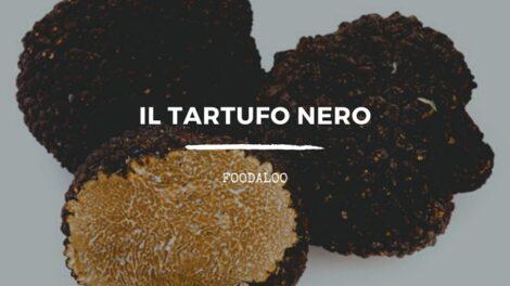Storia, caratteristiche e ricette con il tartufo nero